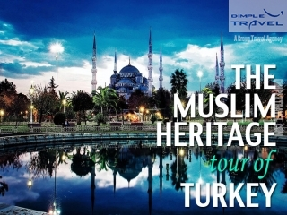 Muslim  Tours Turkey